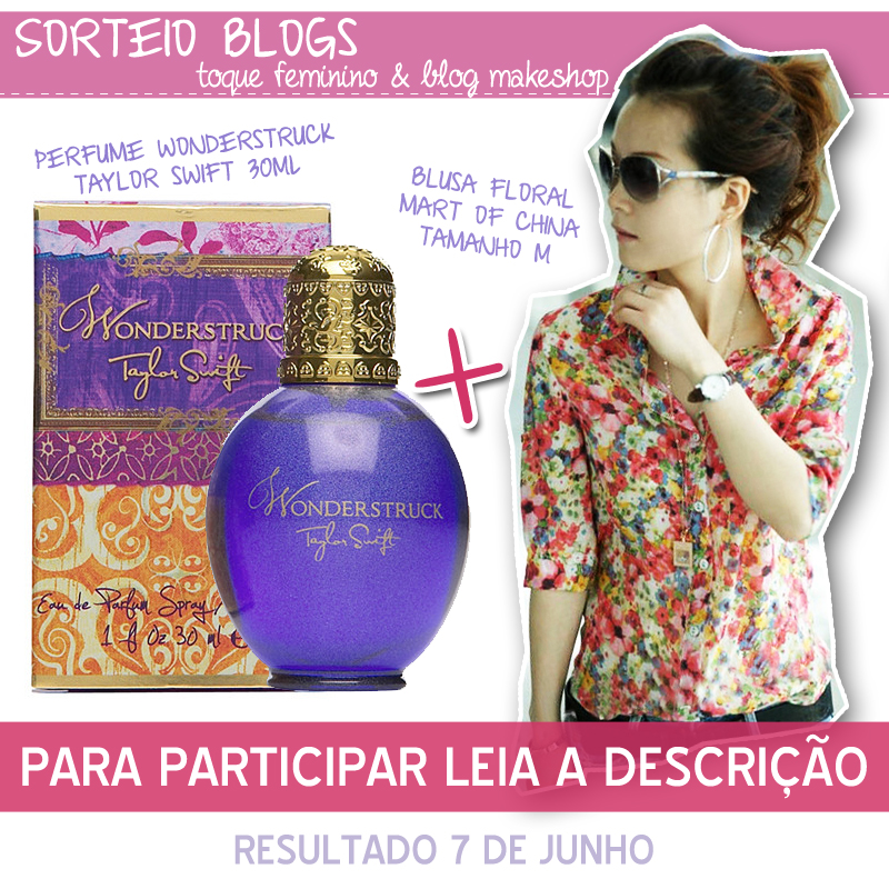 Sorteio Blog Toque Feminino + Blog MakeShop