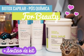 For Beauty – Botox Capilar, Pós Química [+Vídeo]