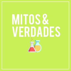 🧪 Mitos & Verdades